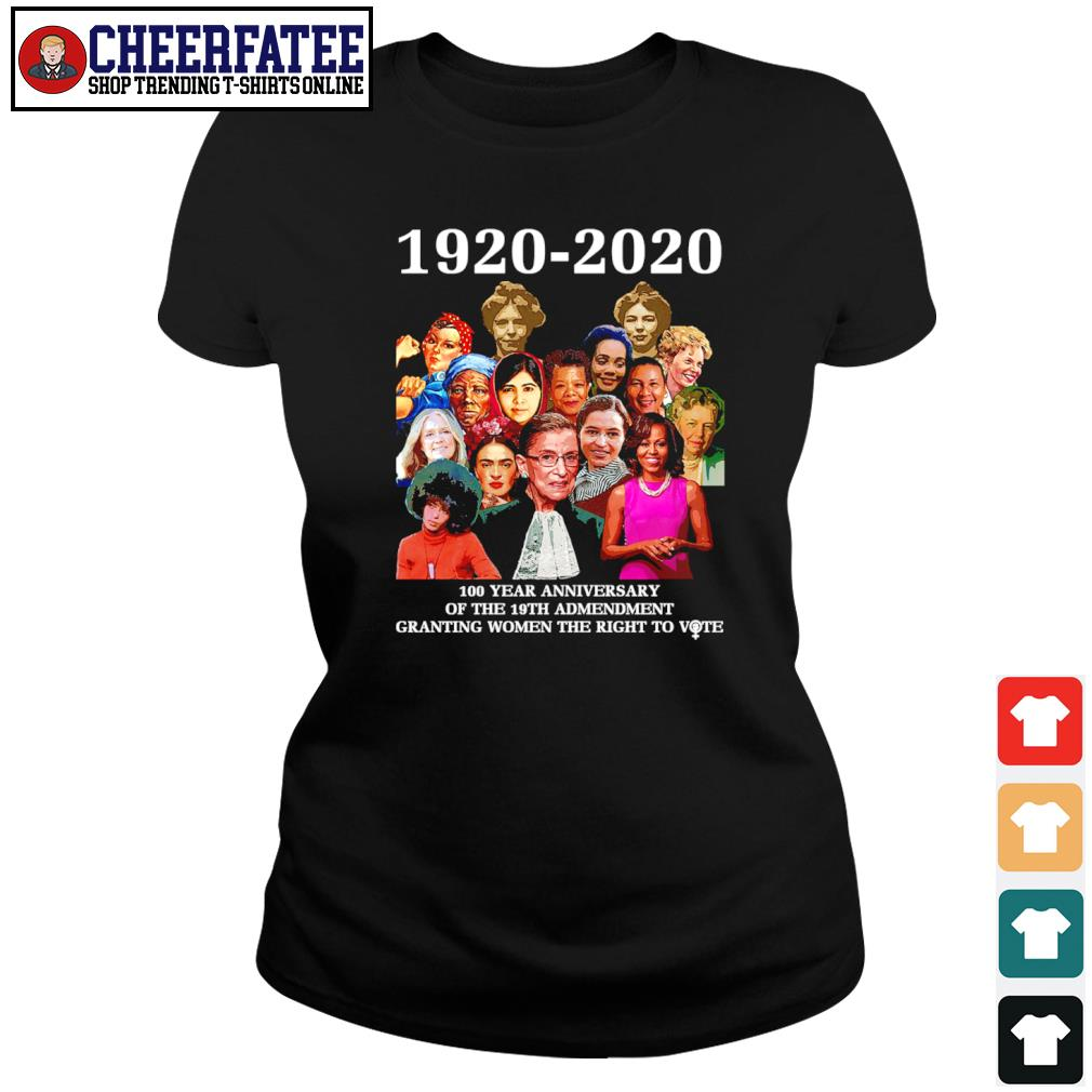 1920 2020 100 year anniversary of the 19th amendment granting women the right to vote s ladies-tee
