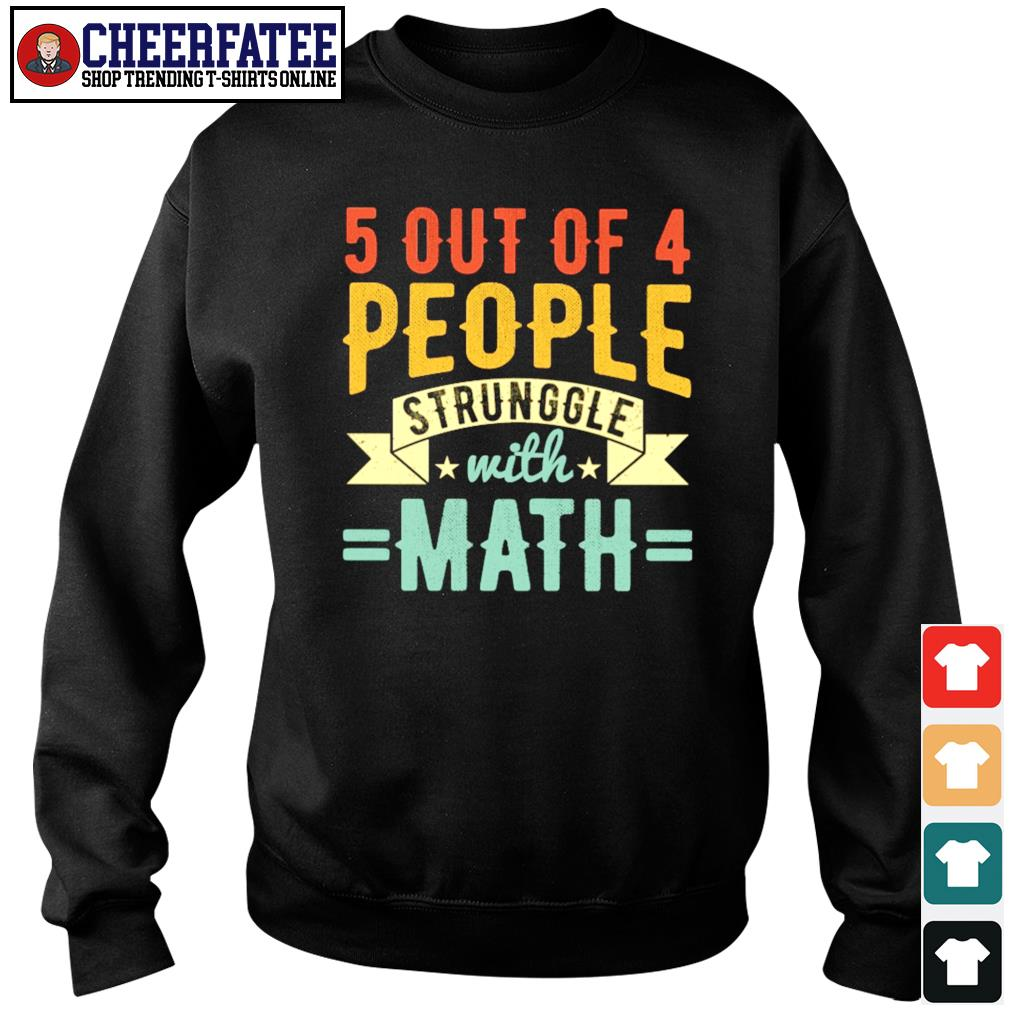 5 out of 4 people struggle with math vintage s sweater