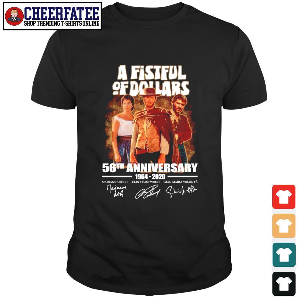 A fistful of dollar 56th anniversary 1964 2020 signature shirt
