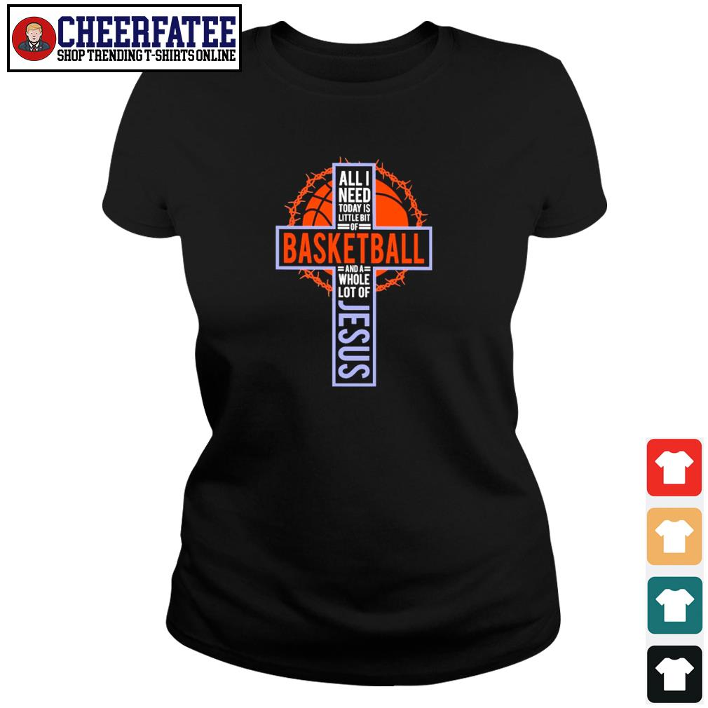 All I need today is little bit of baseball and a whole lot of jesus cross s ladies-tee