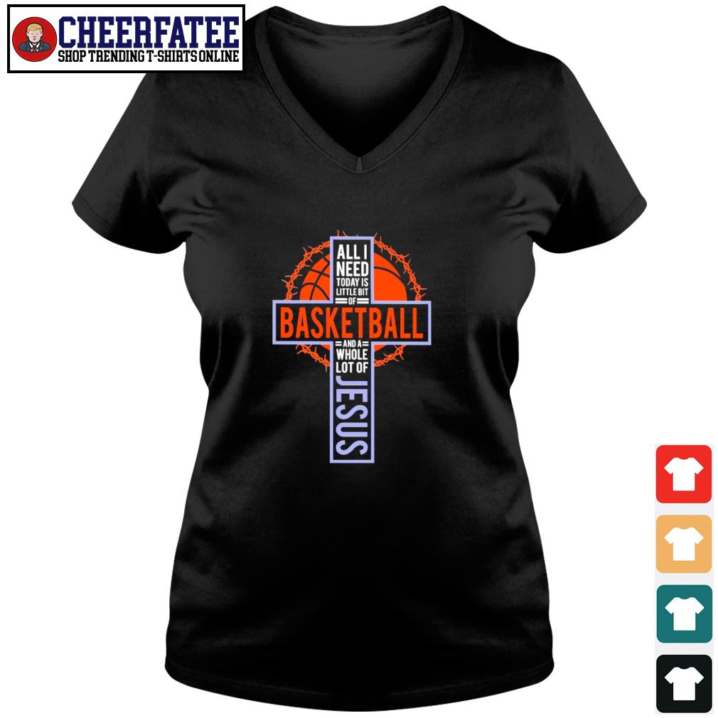 All I need today is little bit of baseball and a whole lot of jesus cross s v-neck t-shirt