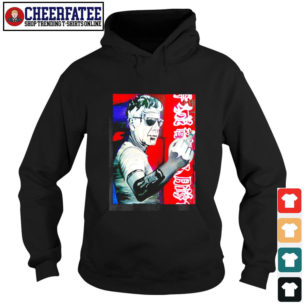 Anthony bourdain fuck middle finger s hoodie