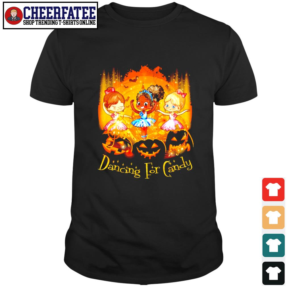 Ballet dancing for candy halloween shirt