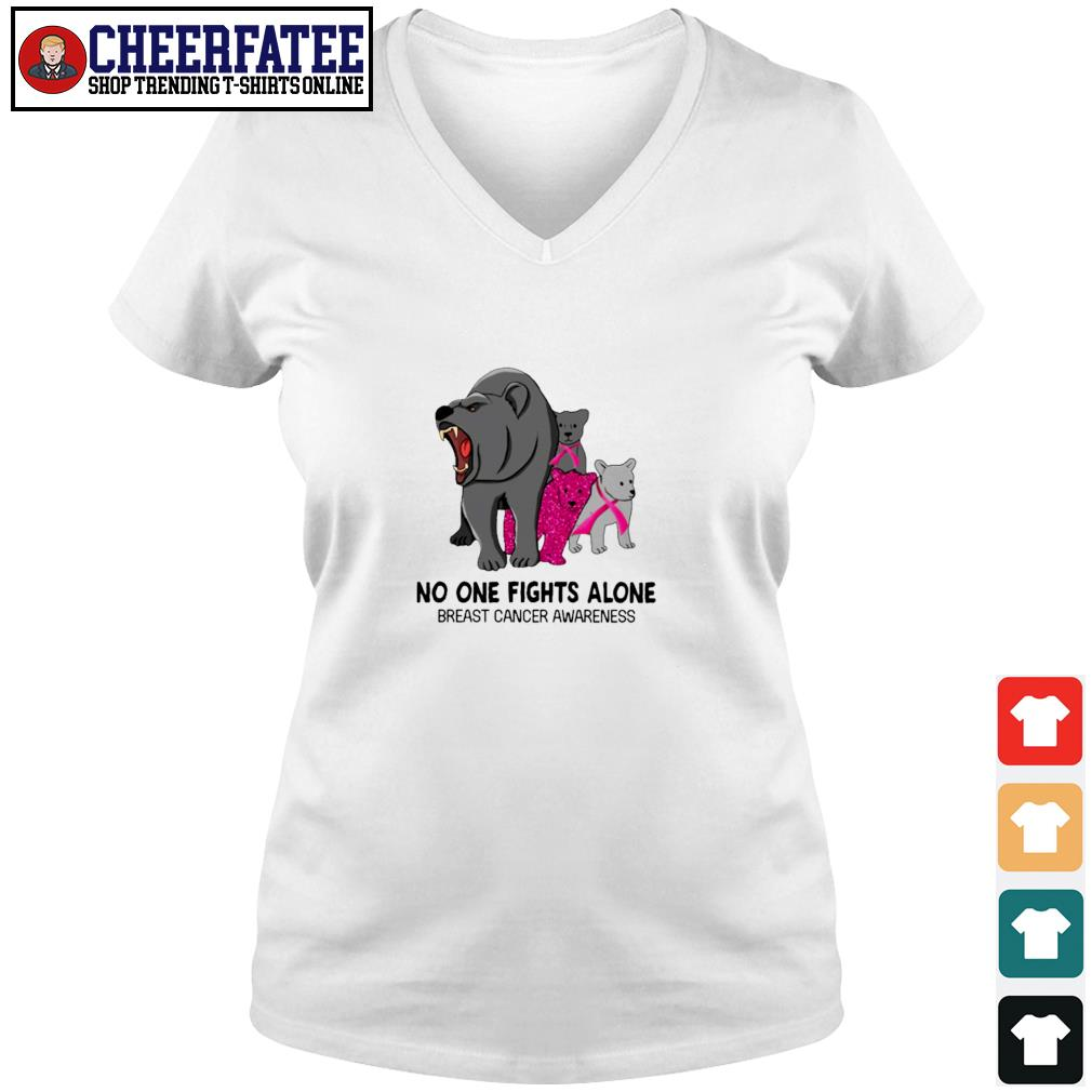 Bear no one fights alone breast cancer awareness s v-neck t-shirt
