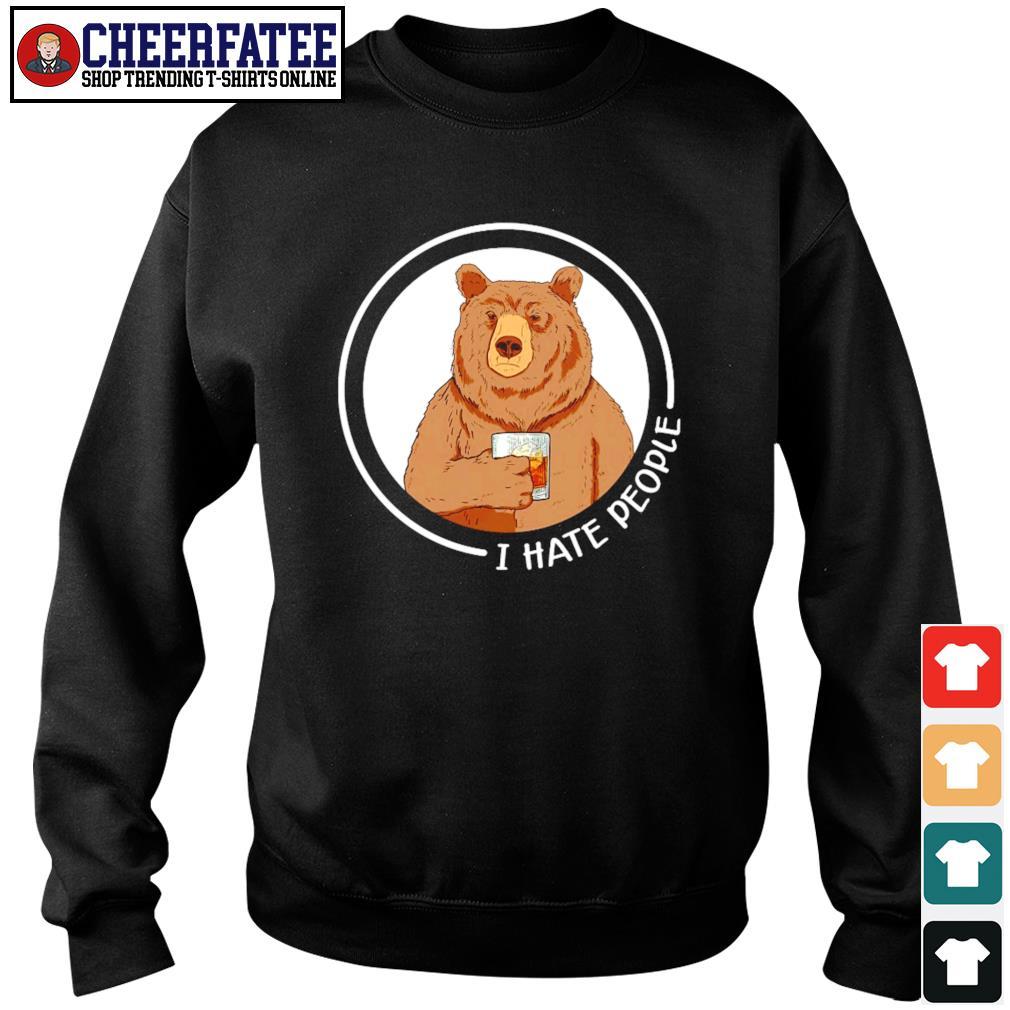 Bear wine I hate people s sweater
