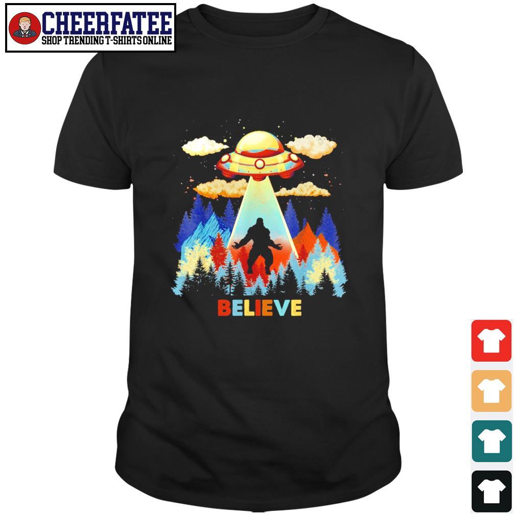 Bigfoot alien UFO believe shirt