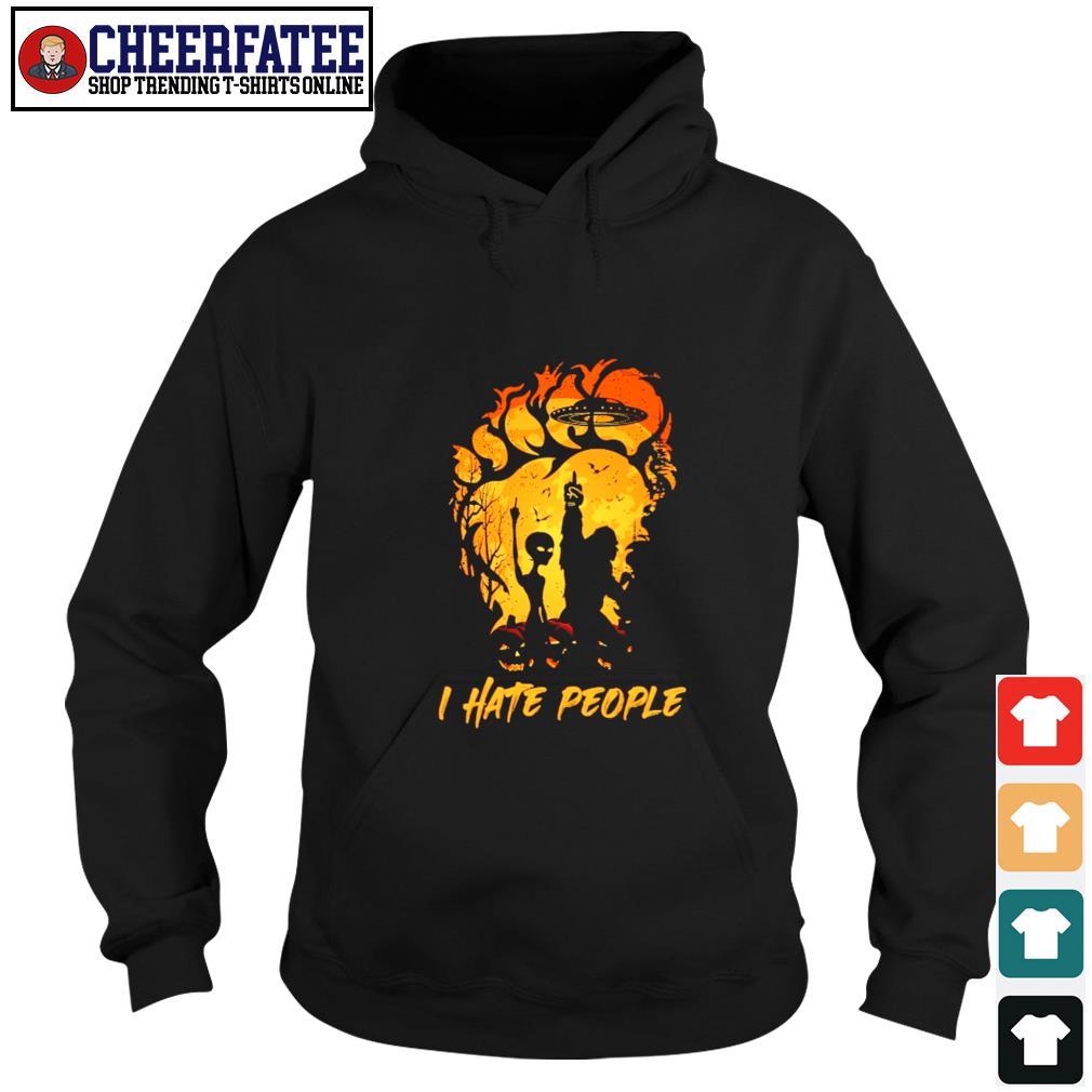 Bigfoot UFO alien I hate people s hoodie