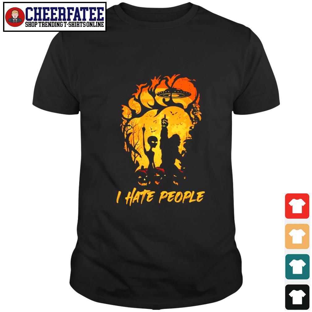 Bigfoot UFO alien I hate people shirt