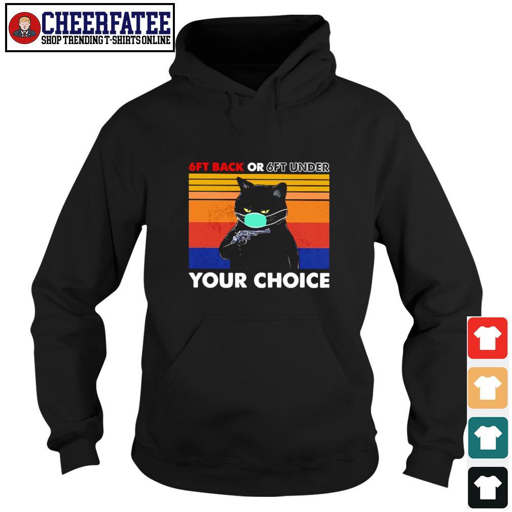Black cat mask 6ft back or 6ft under your choice vintage s hoodie