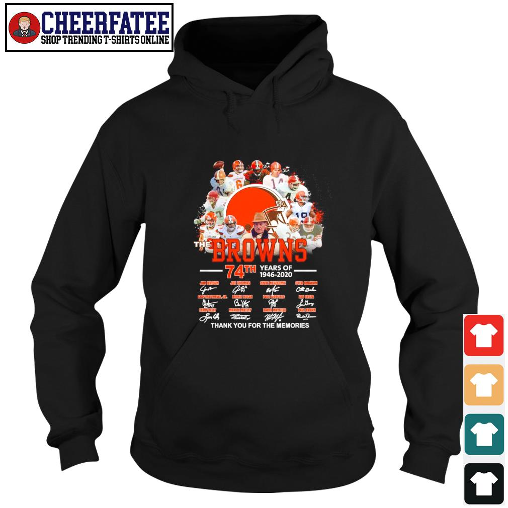 Browns 74th years of 1946 2020 thank you for the memories s hoodie