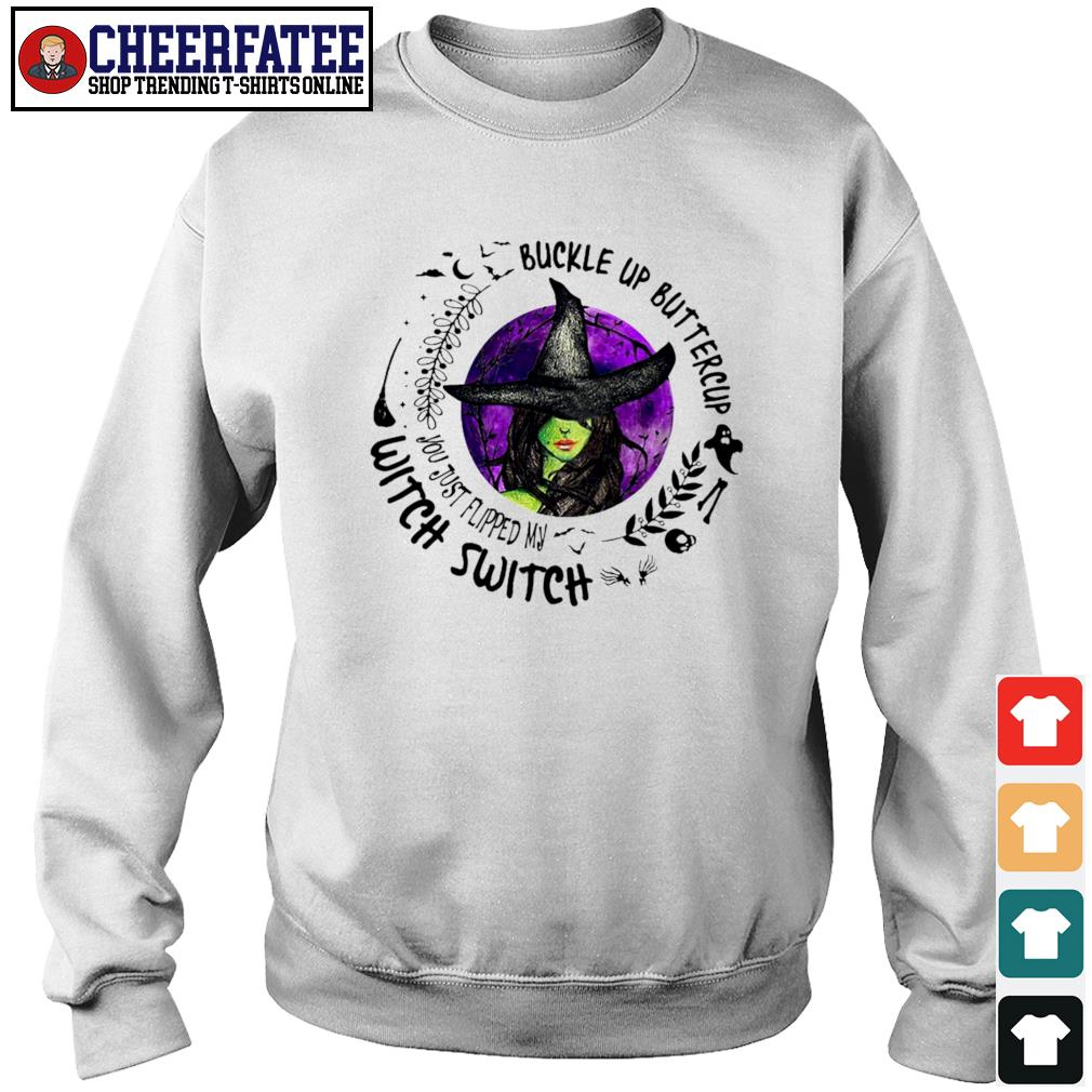 Buckle up buttercup witch switch s sweater