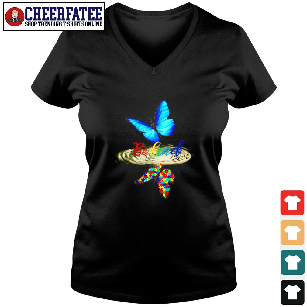 Butterfly be kind water reflection autism s v-neck t-shirt