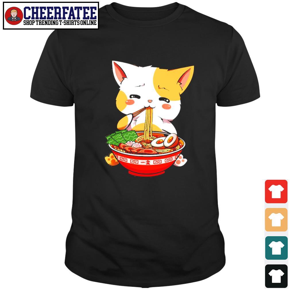 Cat eat ramen few happy shirt
