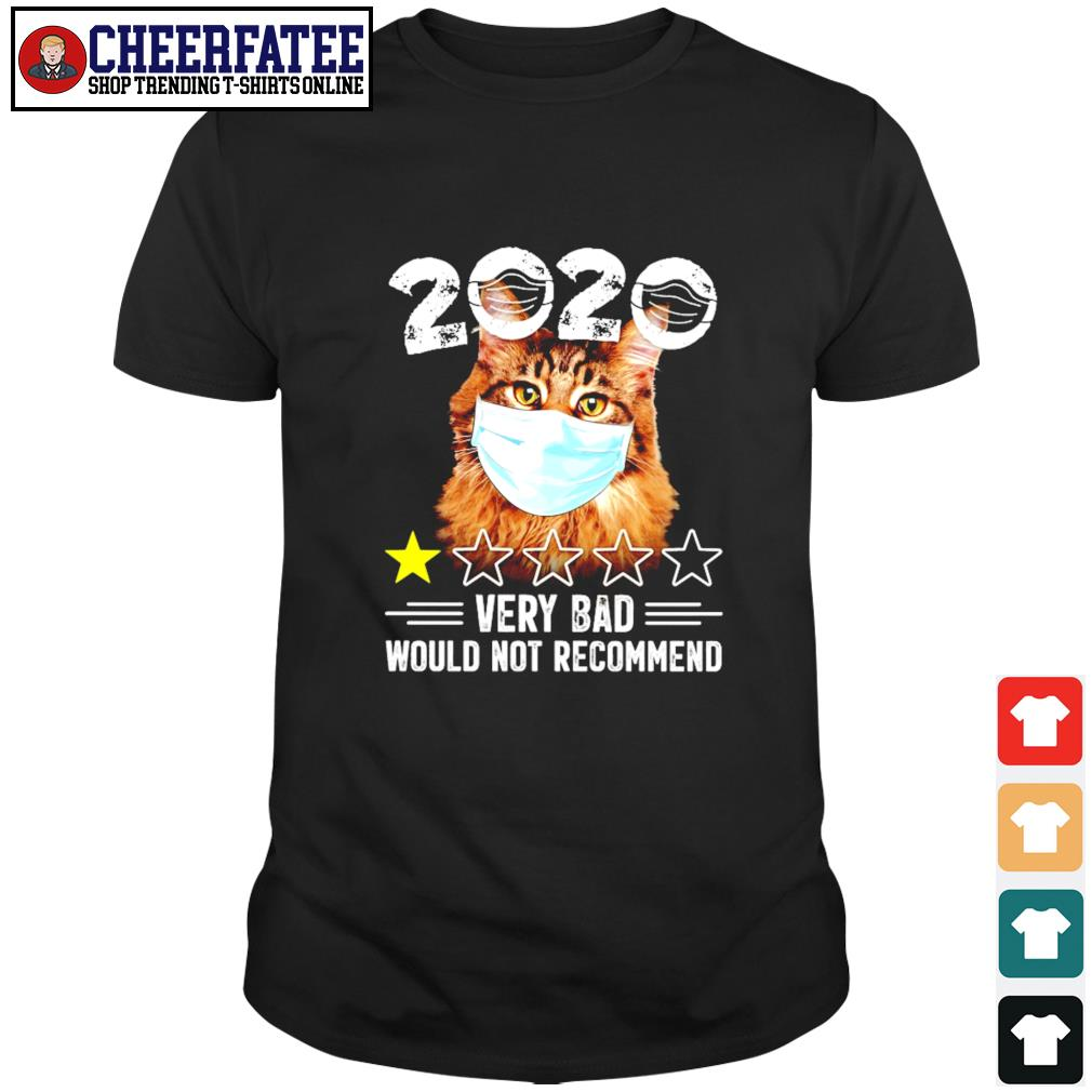 Cat mask 2020 very bad would not recommend shirt