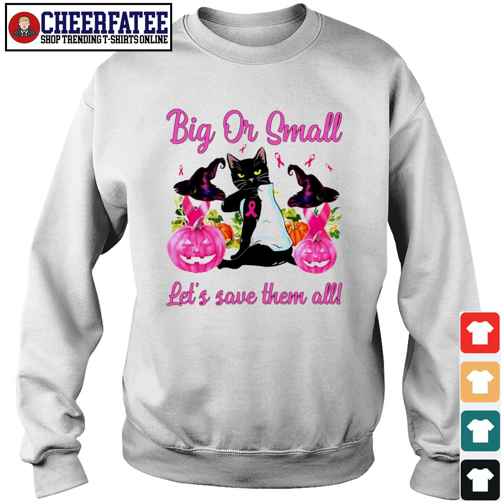 Cat tattoo big or small lets save them all breast cancer halloween s sweater