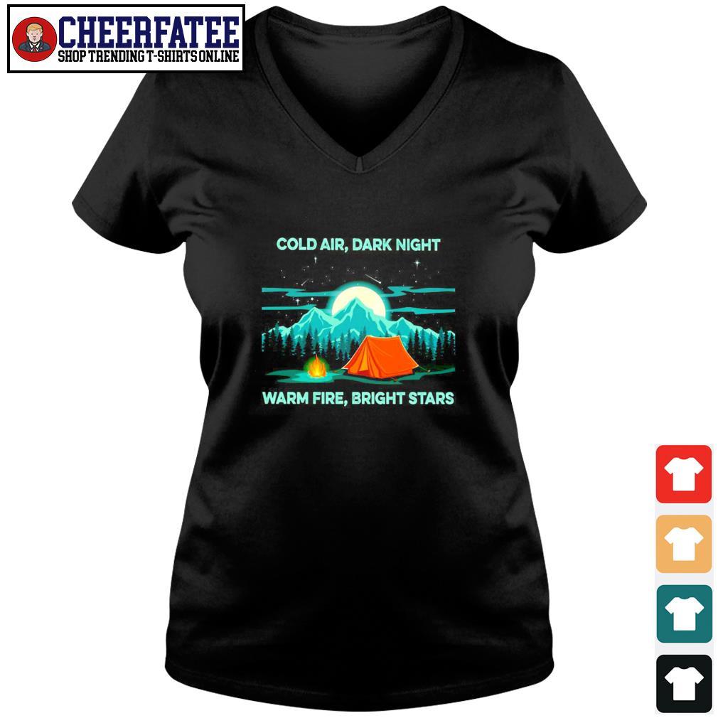 Cold air dark night warm fire bright stars s v-neck t-shirt