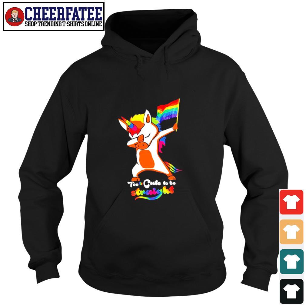 Dabbing unicorn too cute to be straight LGBT s hoodie