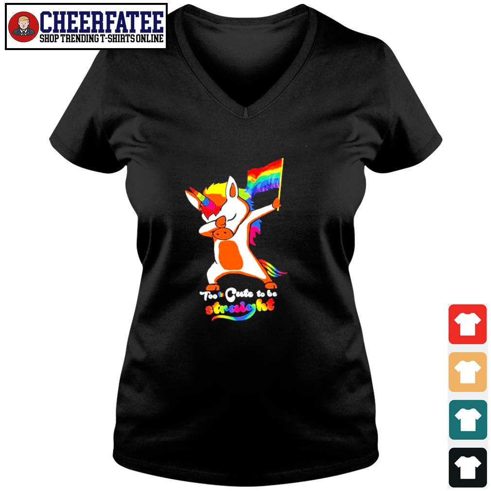Dabbing unicorn too cute to be straight LGBT s v-neck t-shirt