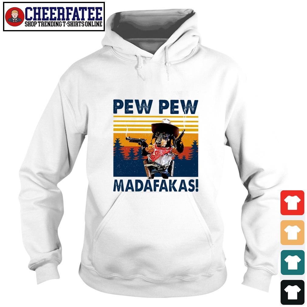 Dachshund pew pew madafakas vintage s hoodie