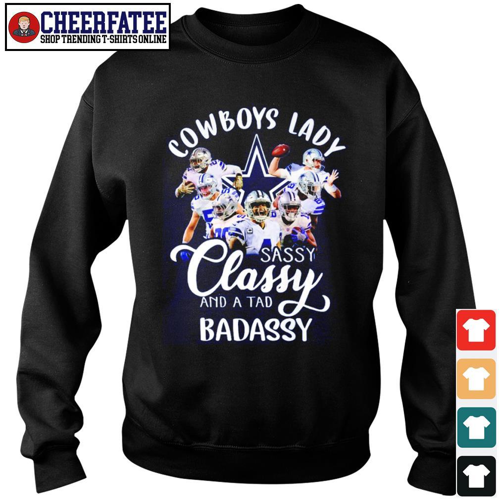Dallas Cowboys lady sassy classy and a tad badassy s sweater