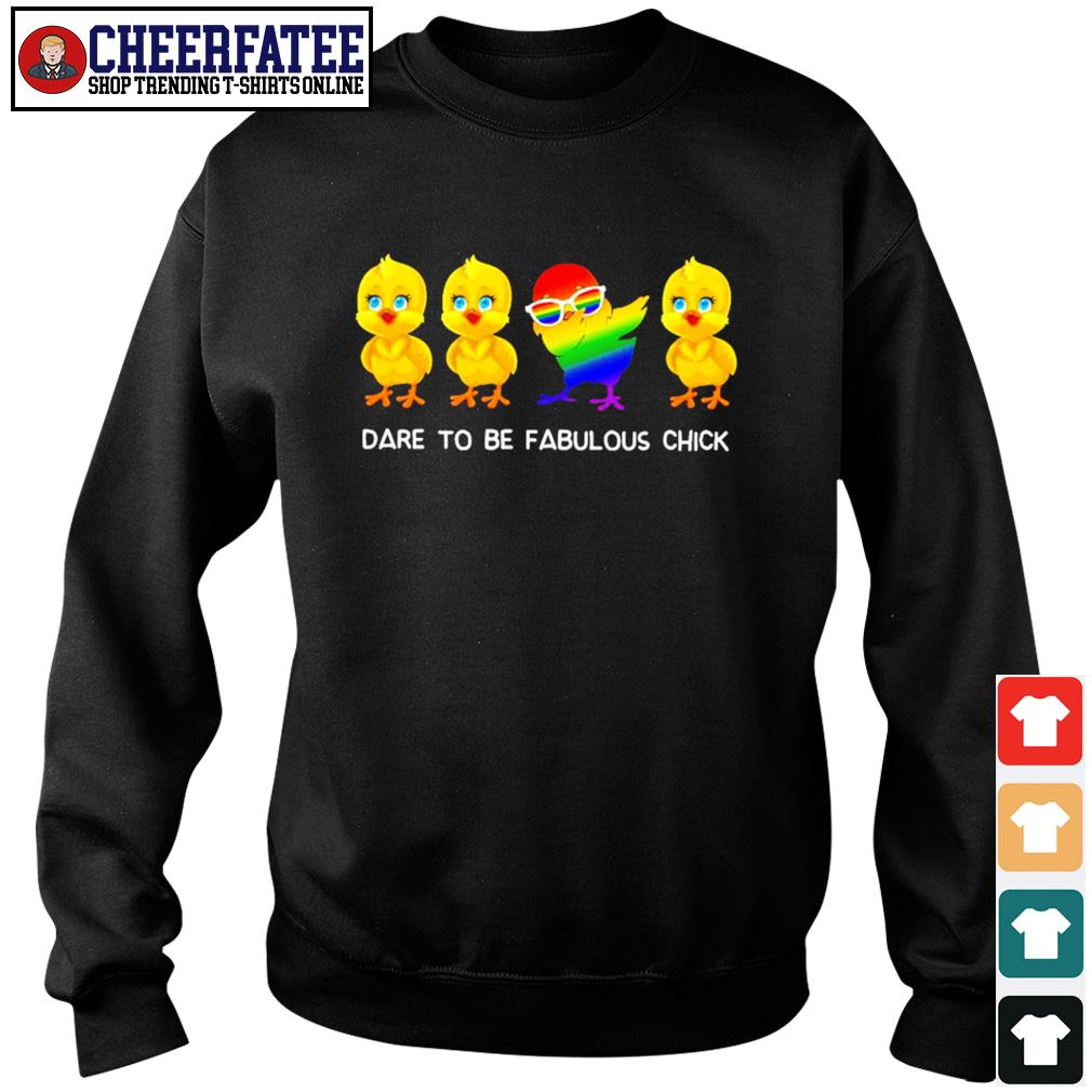 Dare to be fabulous chick dabbing LGBT s sweater