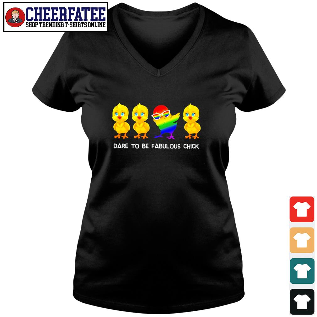 Dare to be fabulous chick dabbing LGBT s v-neck t-shirt