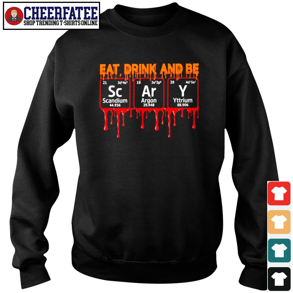 Eat drink and be Scary s sweater