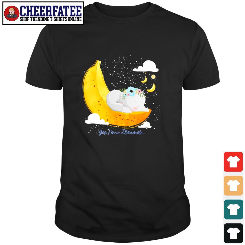 Elephant yes I'm a dreamer banana moon shirt