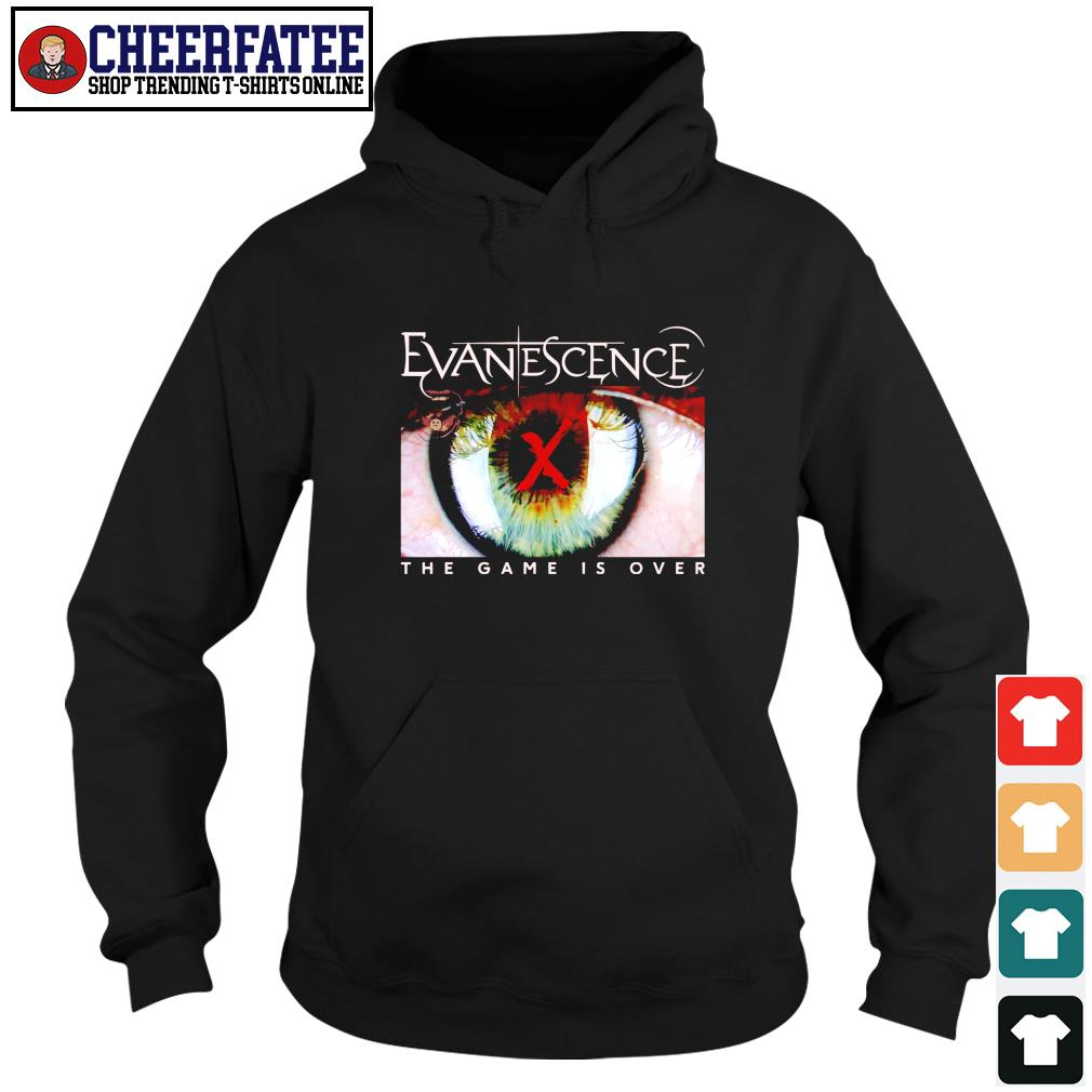 Evanescence the game is over s hoodie