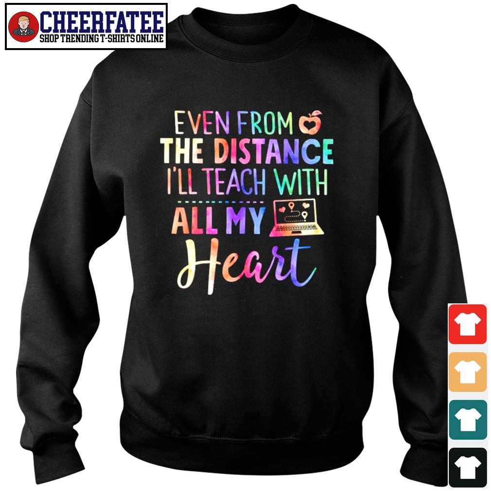 Even from the distance I'll teach with all my heart s sweater