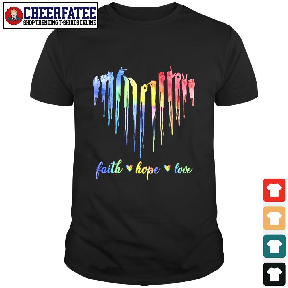 Faith hope love sign language shirt
