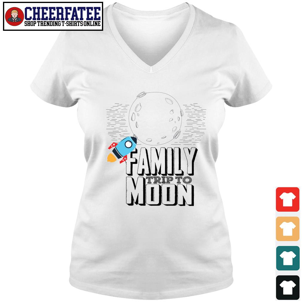Family trip to moon s v-neck t-shirt