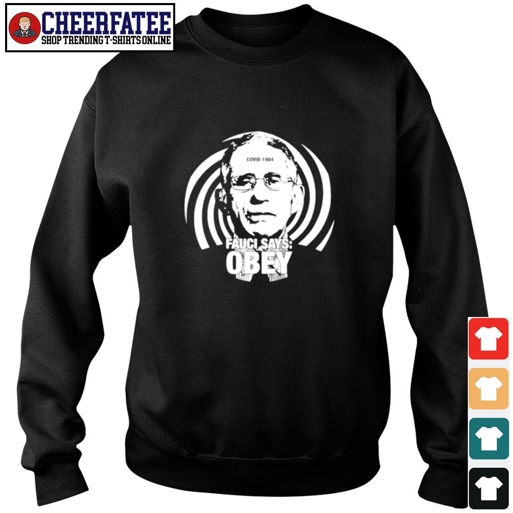Fauci says obey covid 1984 s sweater
