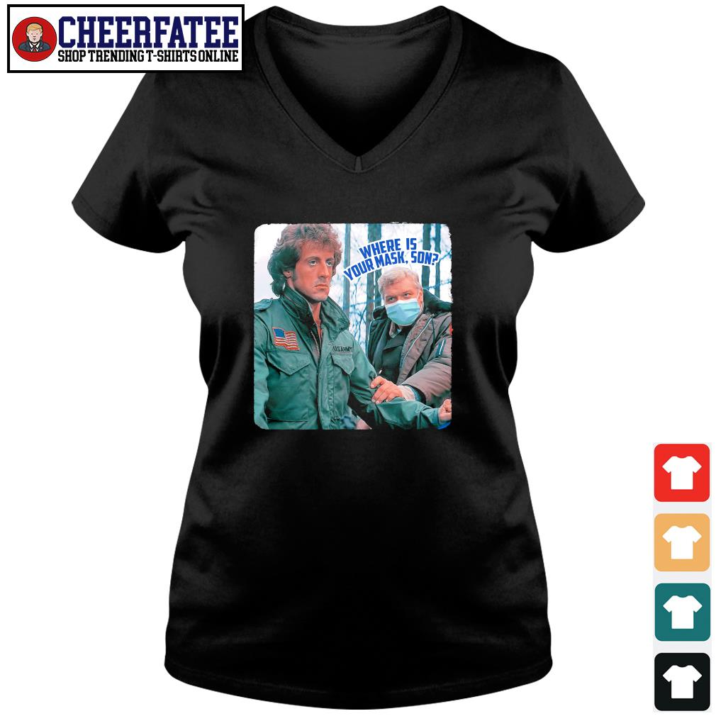First blood rambo where is your mask son s v-neck t-shirt