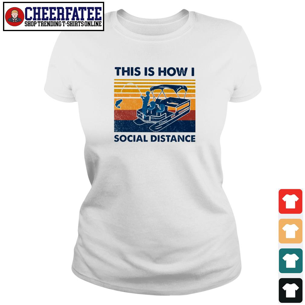 Fishing this is how I social distance vintage s ladies-tee