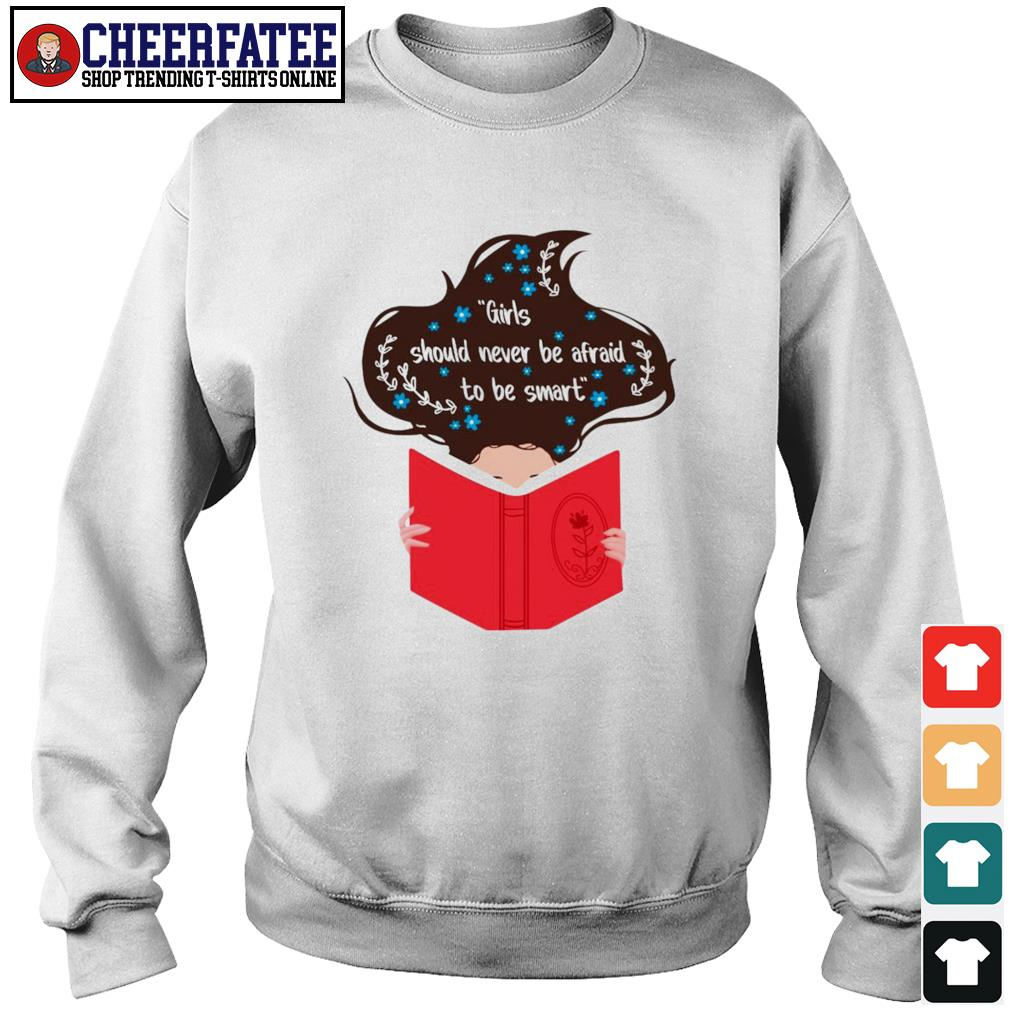 Girls should never be afraid to be smart s sweater