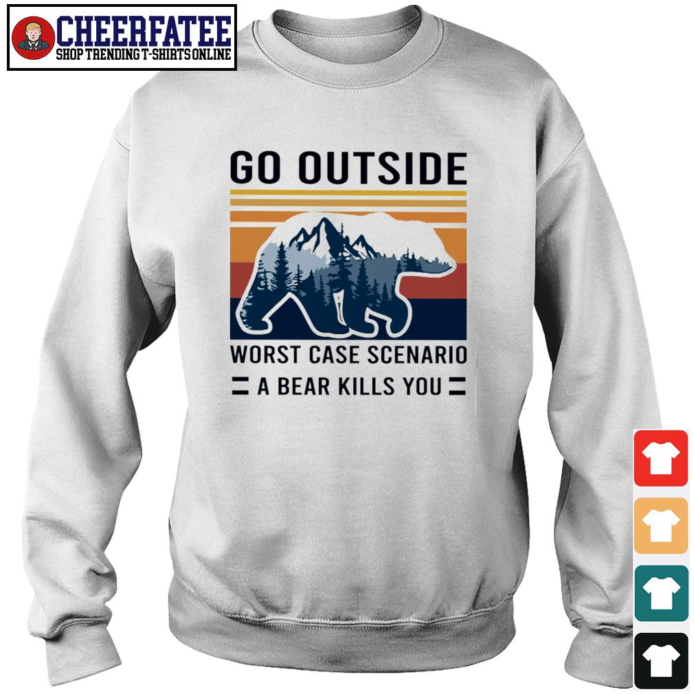 Go outside worst case scenario a bear kill you vintage s sweater