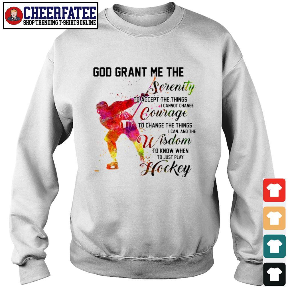 God grant me the serenity courage wisdom hockey s sweater