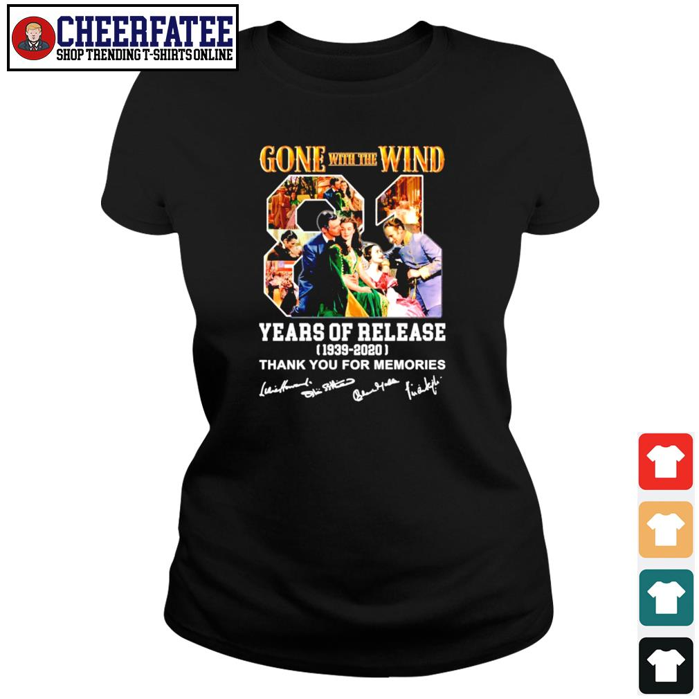 Gone with the wind 81 years of release 1939 2020 thank you for the memories signature s ladies-tee