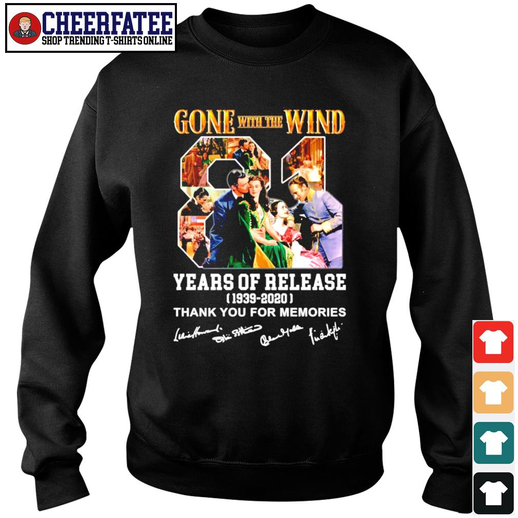 Gone with the wind 81 years of release 1939 2020 thank you for the memories signature s sweater