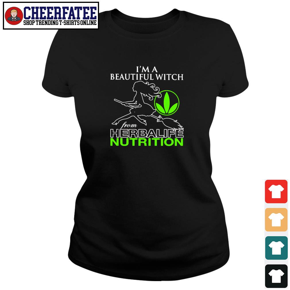 I'm a beautiful witch from herbalife nutrition s ladies-tee