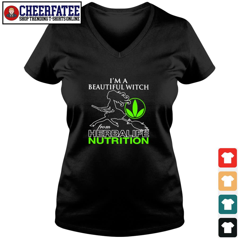 I'm a beautiful witch from herbalife nutrition s v-neck t-shirt