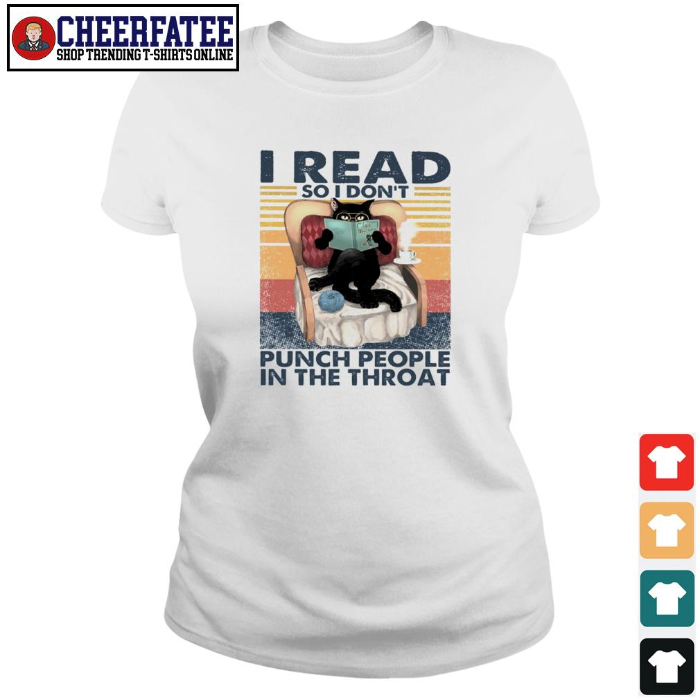 I read so I don't punch people in the throat vintage s ladies-tee