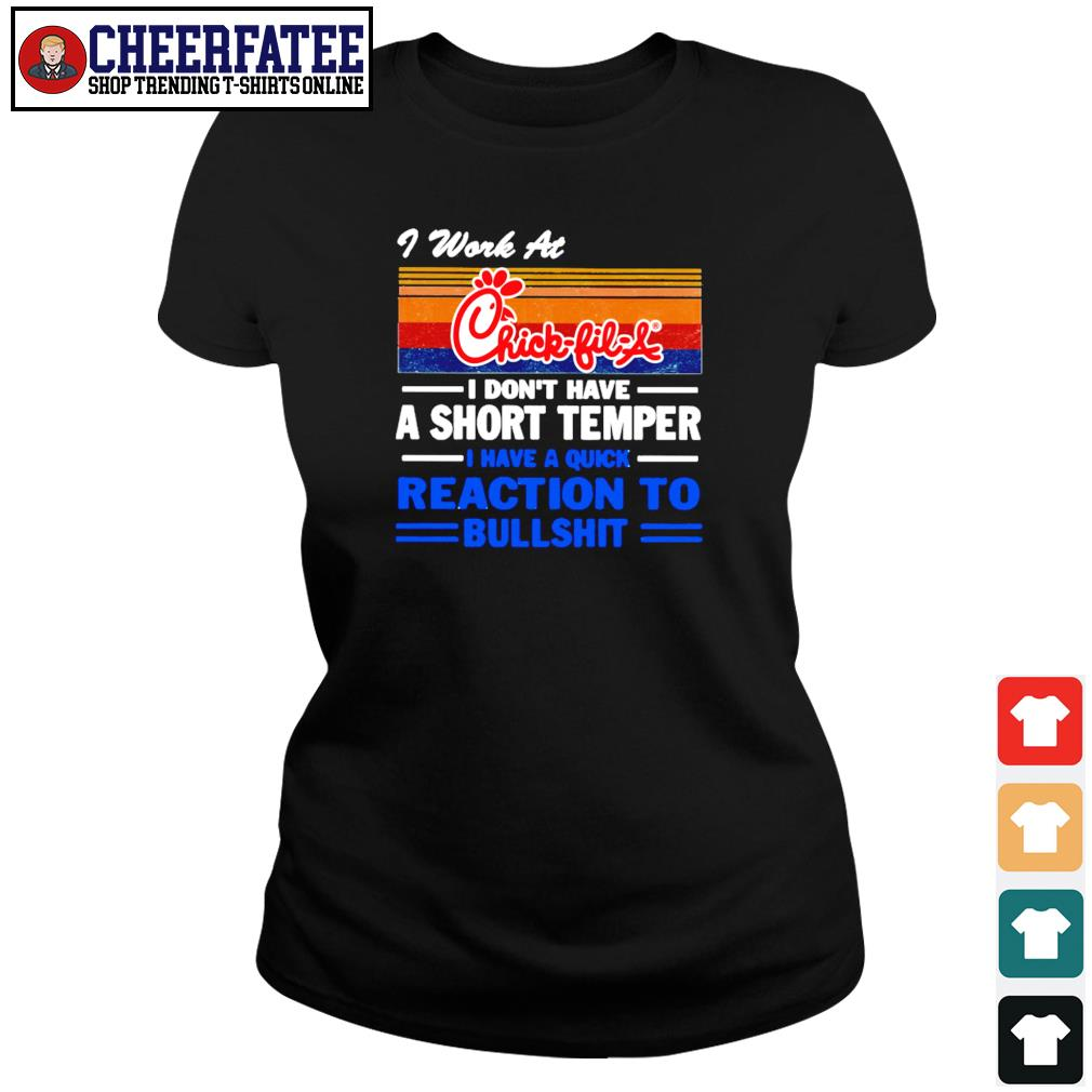 I work at chick-fil-a I don't have a short temper vintage s ladies-tee