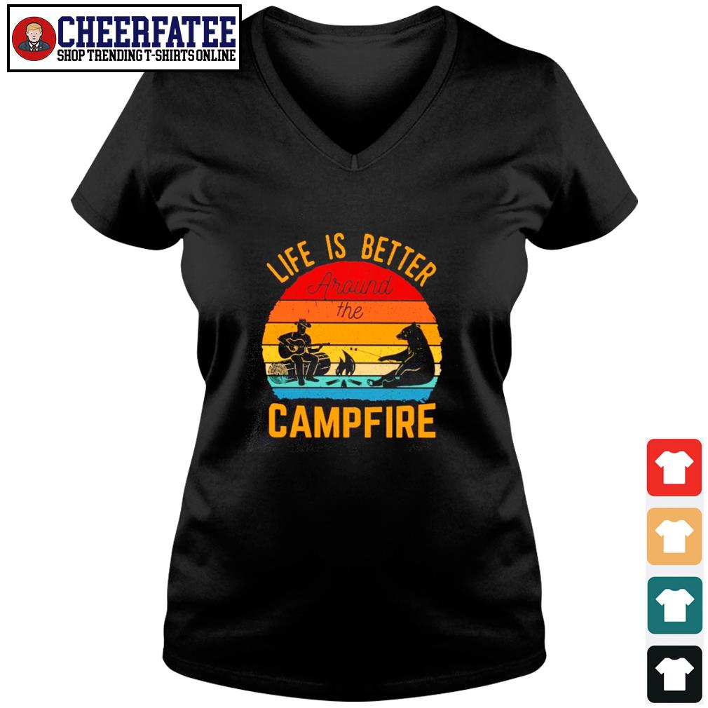 Life is better around the campfire vintage s v-neck t-shirt