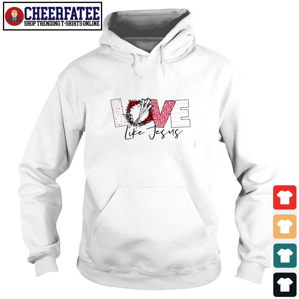 Love life jesus s hoodie
