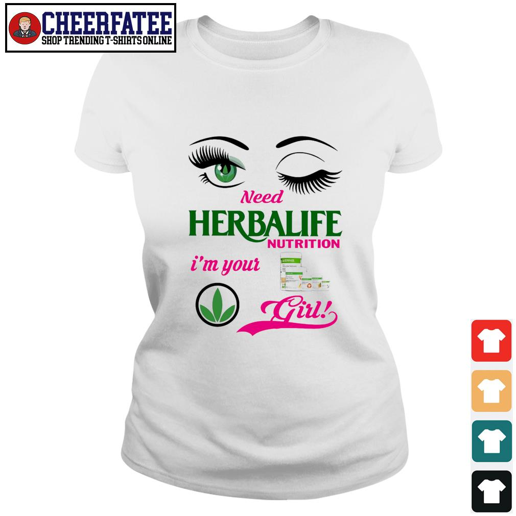 Need herbalife nutrition I'm your girl s ladies-tee
