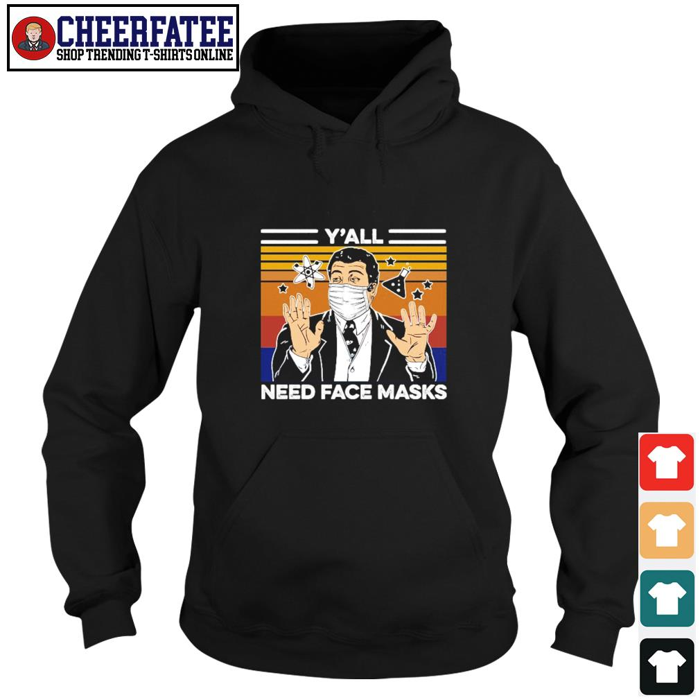Neil tyson y'all need face masks vintage s hoodie