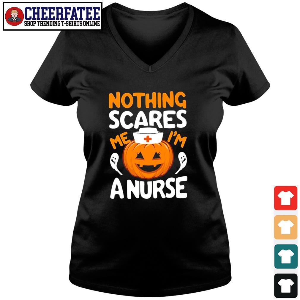 Nothing scares me I'm a nurse pumpkin s v-neck t-shirt