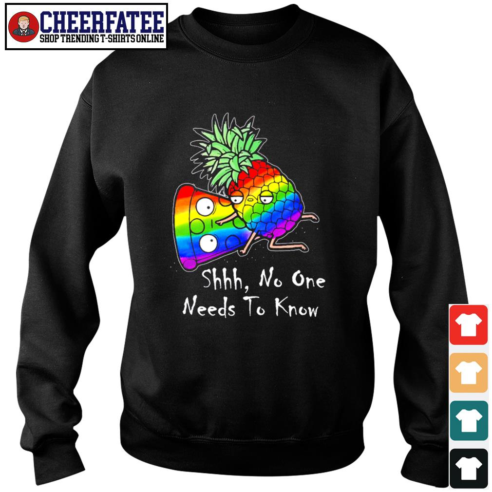 Pineapple pizza shhh no one need to know LGBT s sweater